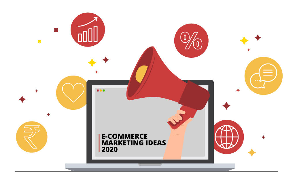 E-commerce marketing ideas |Boost your sales in 2020