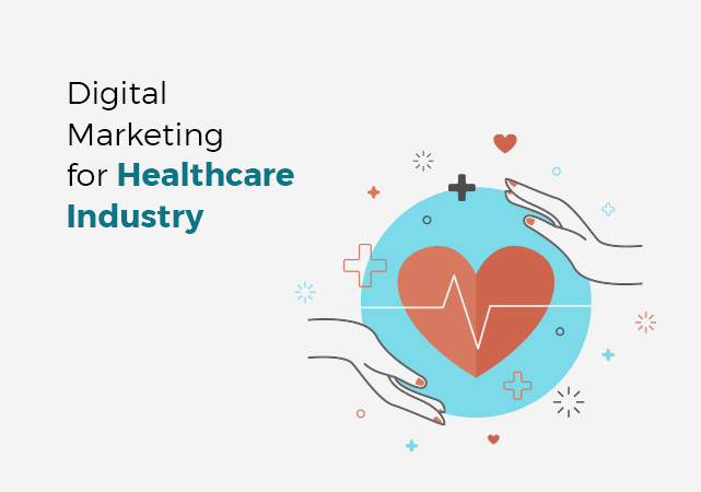 Importance of Digital Marketing in Healthcare Industry