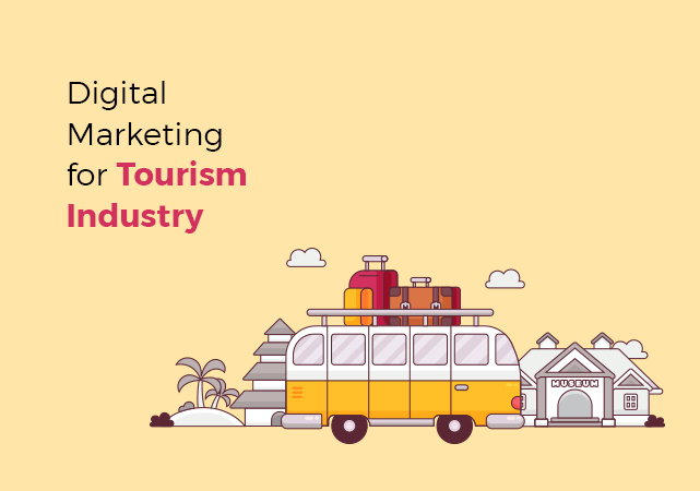 Digital Marketing for Tourism Industry
