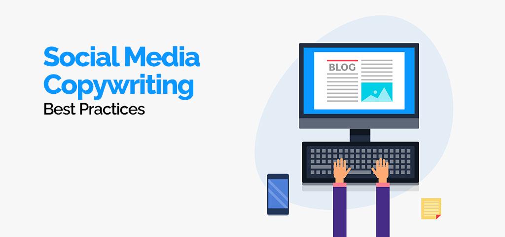 Social Media Copywriting Best Practices